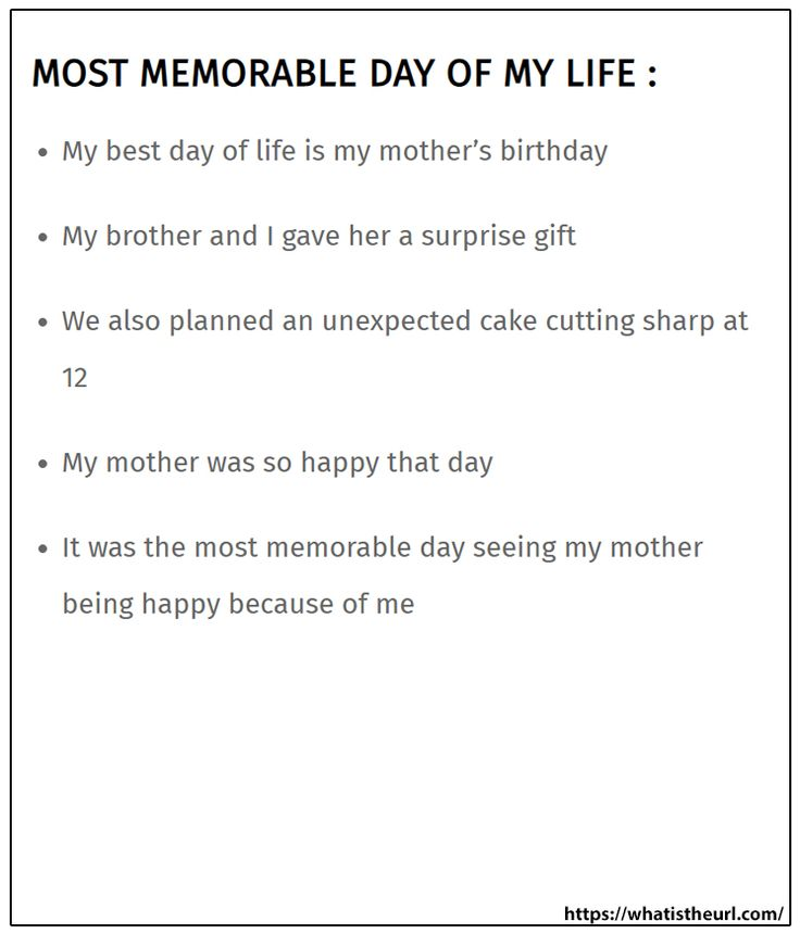 Most Memorable Day Of My Life How To Memorize Thing Essay About On
