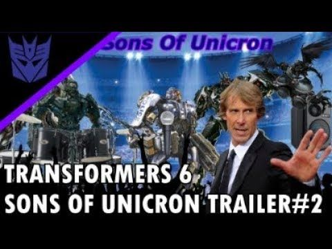 Hello guys so I'm bringing you a new Sons Of Unicron video a while ago I did a similar video trailer#1, but today I decided to start the year with a second parody trailer for Transformers 6 directed by Michael bay.Transformers 6 Trailer#2 The Sons Of Unicron Directed By Michael Bay...