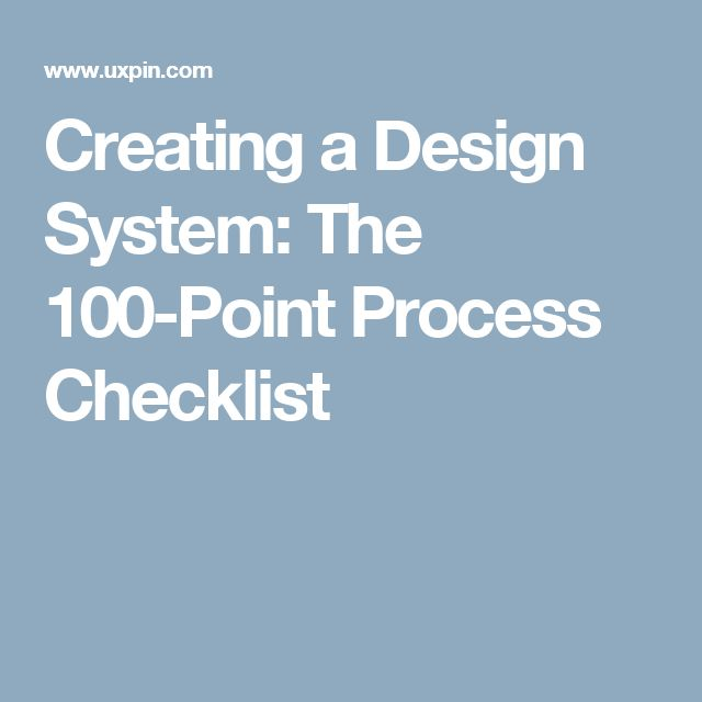 Creating A Design System The Point Process Checklist
