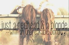 every blonde needs a redhead