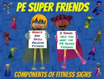 PE Super Friends- 11 Health and Skill Related Components ...