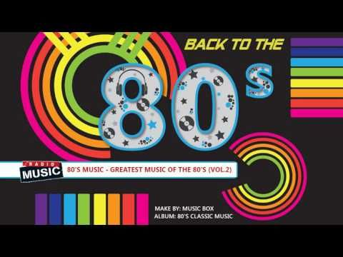 Best Songs Of The 80s ⚡ 80s Music Hits ⚡ Greatest Hits Of The 80s - YouTube