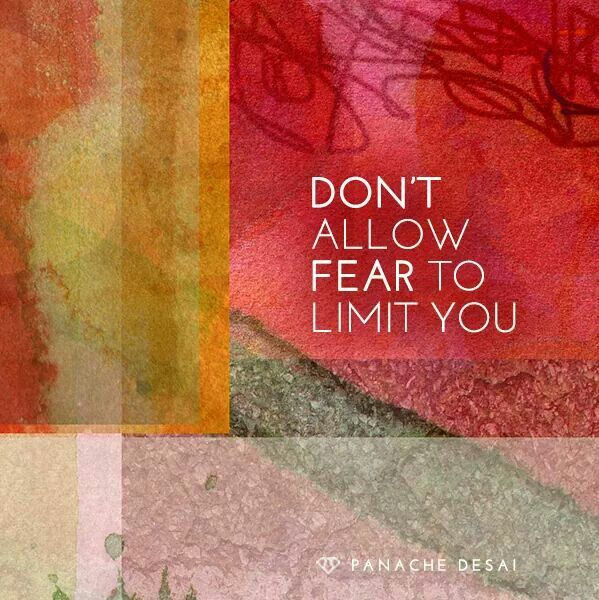 The only power that fear has over you is the power that you've assigned it. You are equipped to tackle it.
