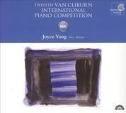 Twelfth Van Cliburn International Piano Competition: Joyce Yang, Silver Medalist [CD], 11101352