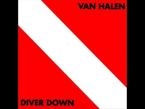 1982- Van Halen - Diver Down - Where Have All The Good Times Gone?