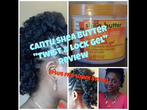 Cantu Shea Butter - Twist and Lock Gel Review (Natural Hair Fro-hawk Style) - YouTube