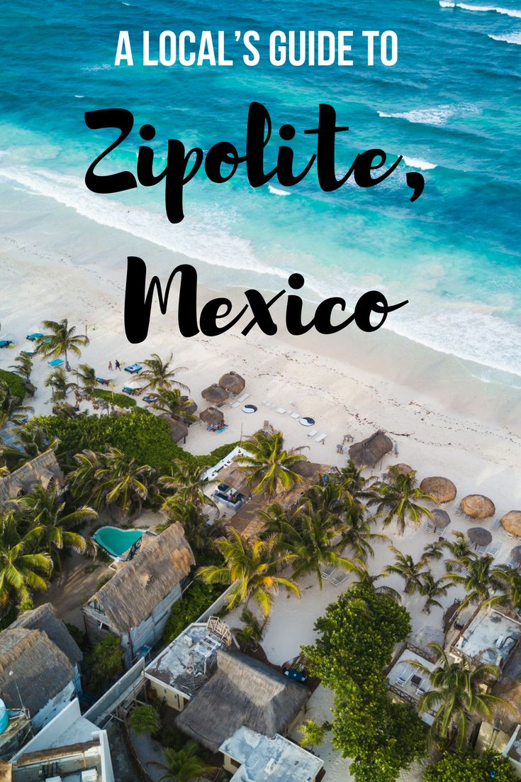 A Local S Guide To Zipolite Mexico