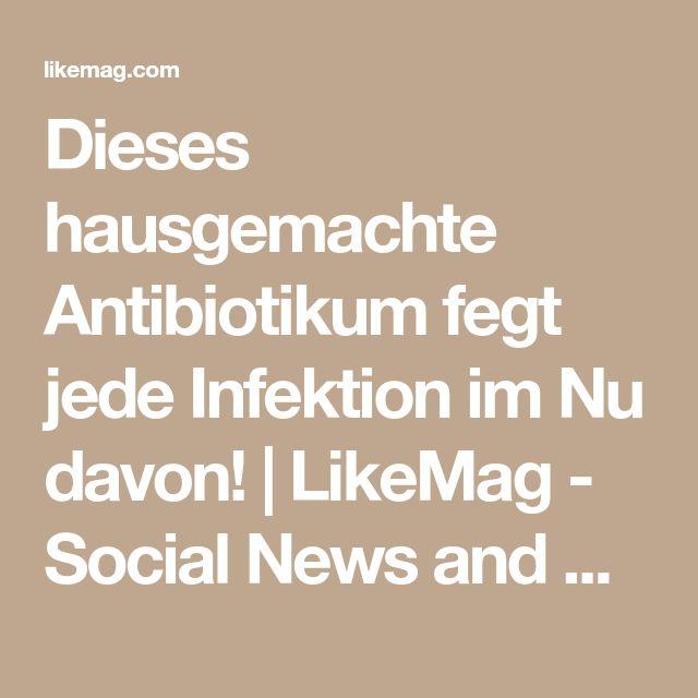 Dieses hausgemachte Antibiotikum fegt jede Infektion im Nu davon! | LikeMag - Social News and Entertainment
