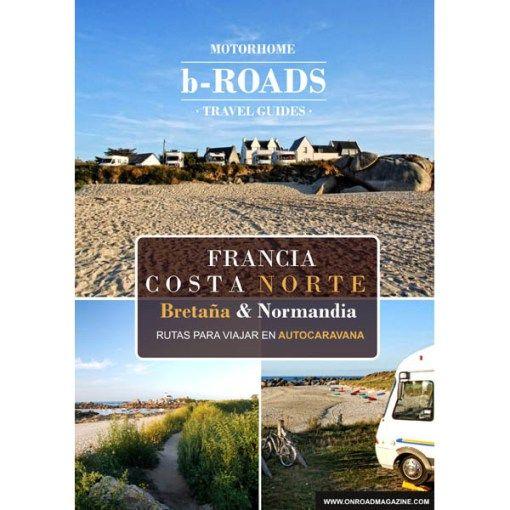 Costa Norte de Francia (Bretaña y Normandia)   On Road Magazine