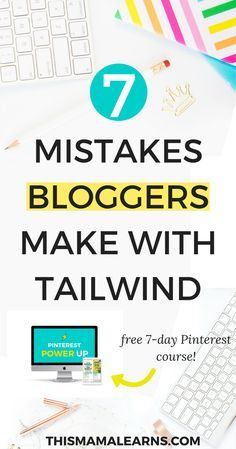 7 Mistakes You're Making With Tailwind – Catherine Oneissy | Blogging & Pinterest Marketing Tips