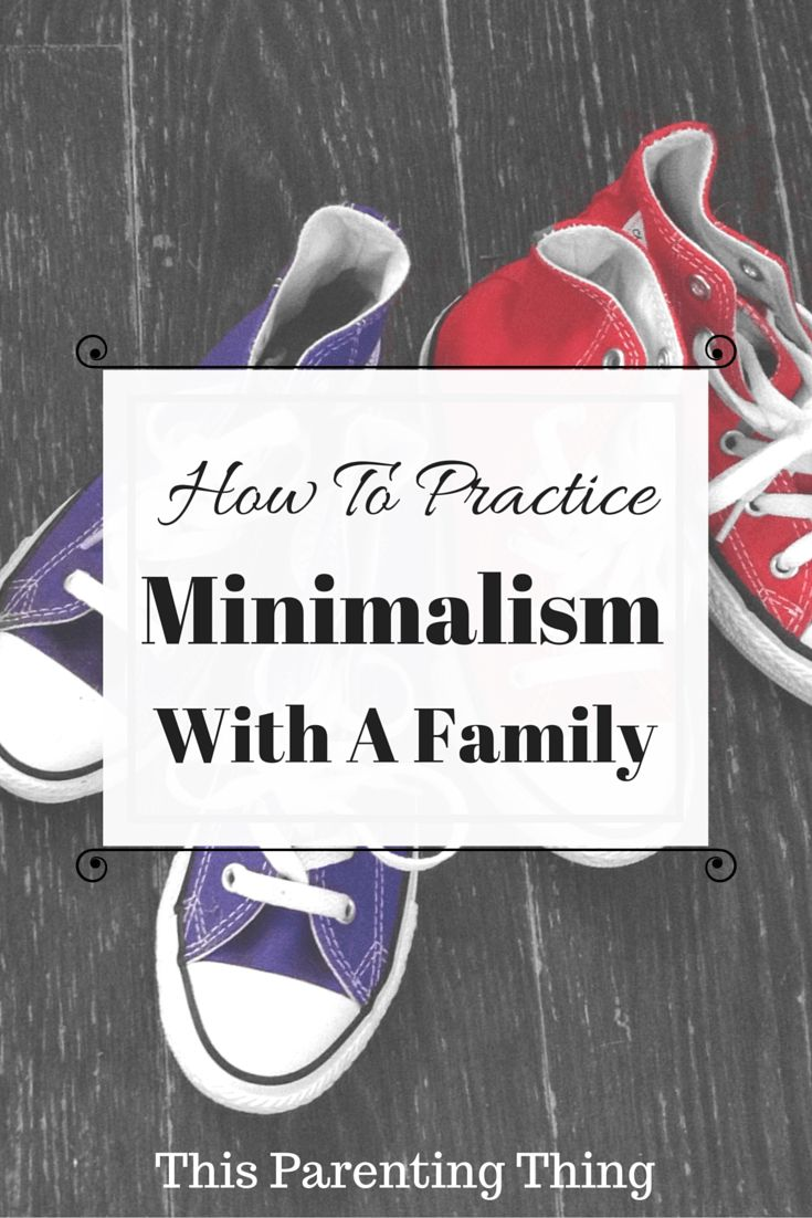#Minimalism with a #Family: How can you simplify and love your simple life? Click to read on This Parenting Thing or pin to read later!