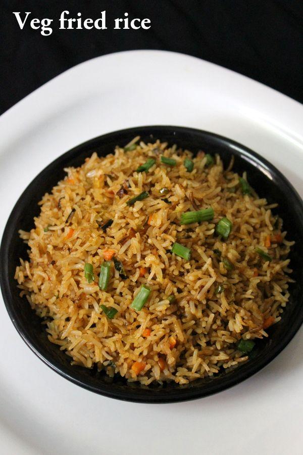 Veg Fried Rice Recipe Vegetable Fried Rice Yummy Indian Kitchen Recipe Vegetarian Rice Recipes Veg Fried Rice Recipe Veg Fried Rice Recipe Indian
