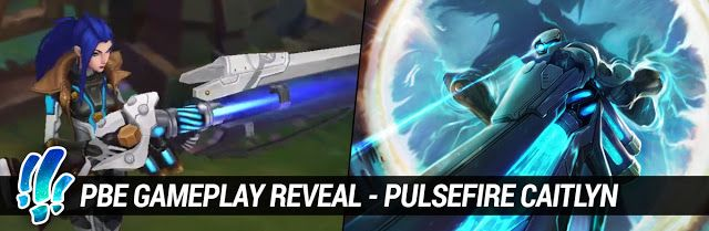 cool PBE Gameplay Reveal - Pulsefire Caitlyn