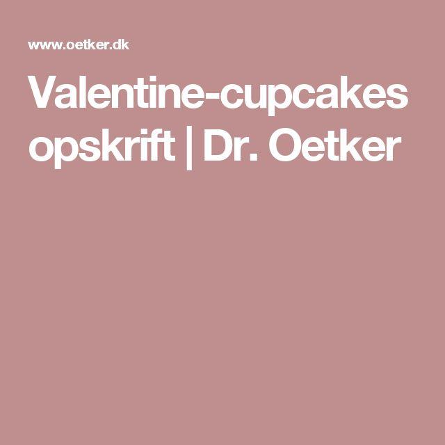 Valentine-cupcakes opskrift   Dr. Oetker