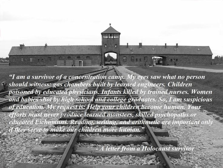 """I am a survivor of a concentration camp. My eyes saw what no person should witness:…"" – anonymous Holocaust survivor."