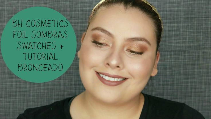 BH Cosmetics Swatches De Paleta de Sombras Foil + Tutorial Bronceado | s...