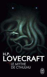 H-P Lovecraft - Le mythe de cthulhu. - Agrandir l'image
