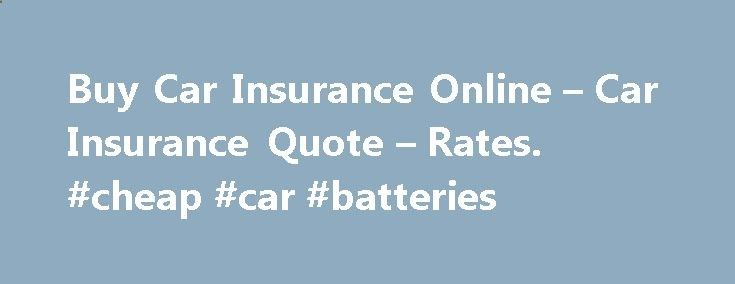 Battery Reconditioning - Buy Car Insurance Online – Car Insurance Quote – Rates. #cheap #car #batteries car-auto.nef2.com... #car insurance quotes canada # Car Insurance Quote from 21st Century At 21st Century, we believe getting car insurance should be simple. We make it easy for you to get a free car insurance quote online. All we need from…Continue Reading Save Money And NEVER Buy A New Battery Again