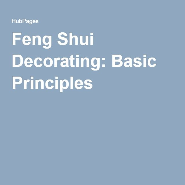 1000 images about project feng shui tips on pinterest for Basic feng shui principles