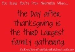 You know you're from Nebraska...