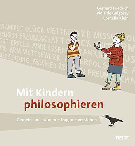 Mit Kindern philosophieren: Gemeinsam staunen - fragen - ... https://www.amazon.de/dp/3407628293/ref=cm_sw_r_pi_dp_x_iUJgyb3A3EG1G