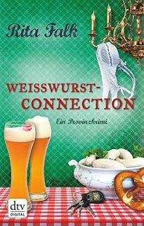 """Mein Tagebuch: Ich lese- Rita Falk """"Weisswurstconnection"""""""