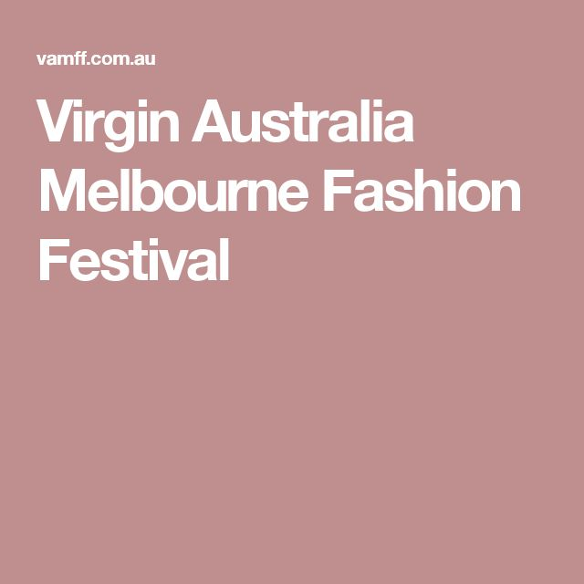 Virgin Australia Melbourne Fashion Festival