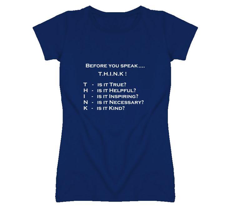 Think Before You Speak Wisdom T Shirt