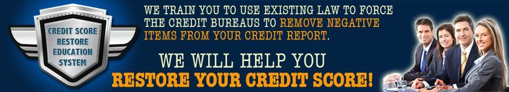 Credit Score Restoration System - We help you to restore your good credit score #raise #credit #score