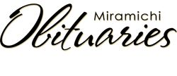 Miramichi Obituaries - Miramichi, New Brunswick, Canada obituaries from June 2011 to current day.