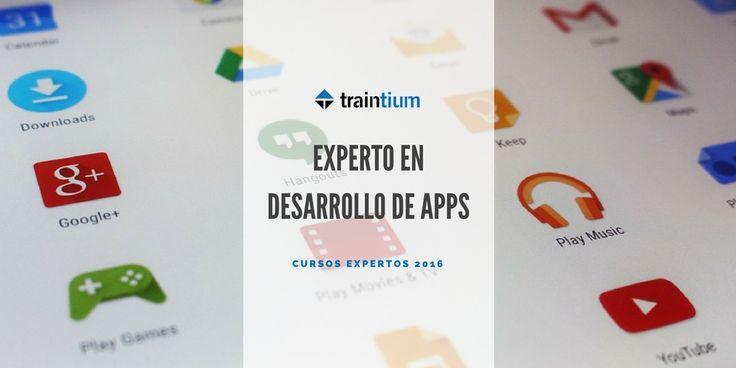 Cursos Expertos 2016. Desarrollo de Apps #livetraining #traintium