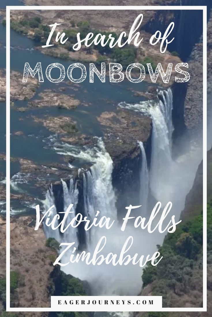 Plan your trip to Victoria Falls during full moon so you can go in search of elusive moonbows.