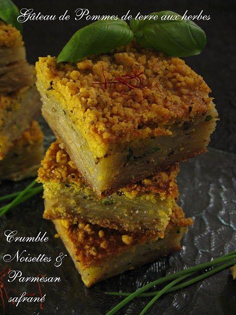 Gâteau de Pommes de Terre aux herbes, Crumble noisettes & parmesan safrané