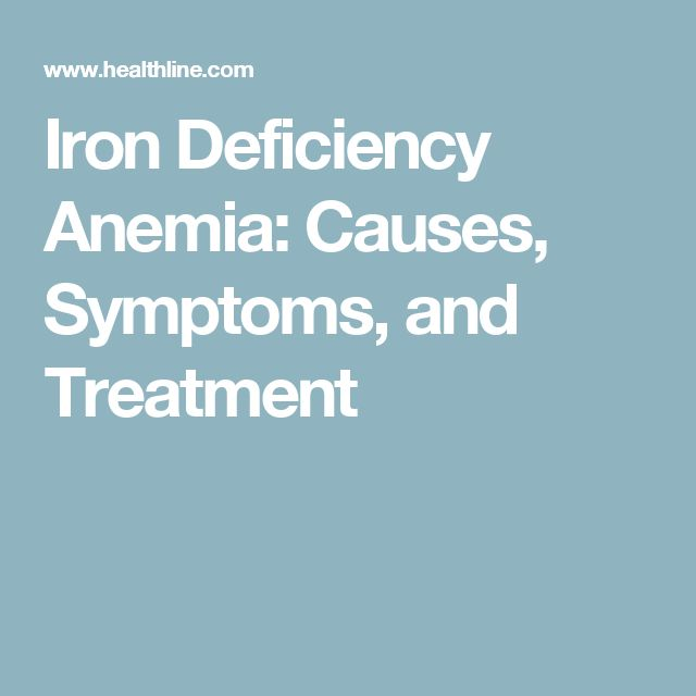 Iron Deficiency Anemia: Causes, Symptoms, and Treatment
