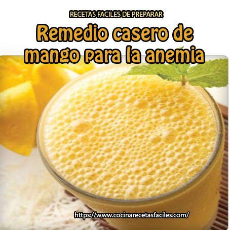 Remedio casero de mango para la anemia