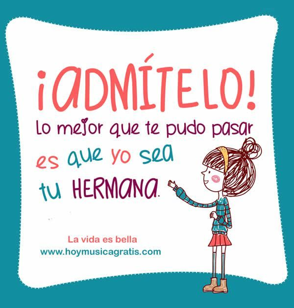 Happy Birthday Quotes For Brother In Spanish: 14 Best FRASES DE HERMANAS Images On Pinterest