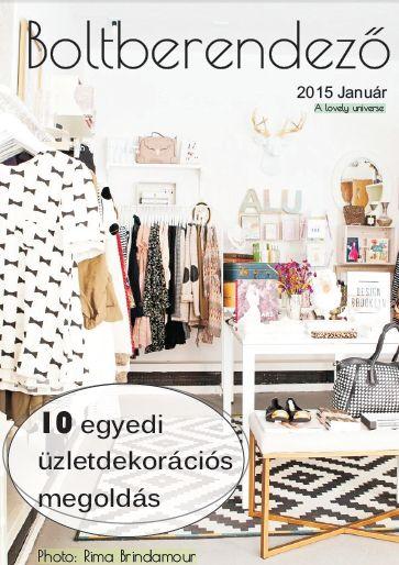 Ingyenes Boltberendező E-magazin: 10 egyedi üzletberendezési megoldás, ötlet, tipp. Letöltés itt: http://boltberendezo.hu/10_egyedi_uzletdekoracios_megoldas/