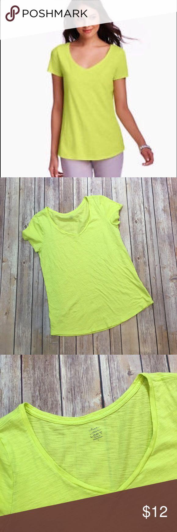 "LOFT Neon Yellow V Neck Tee LOFT Neon Yellow Cotton Tee. Measures pit to pit 18""/ length 26""/ sleeve length 6.5"" LOFT Tops Tees - Short Sleeve"