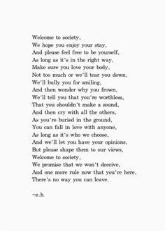 """""""Welcome to Society"""" by Erin Hanson #thepoeticunderground"""