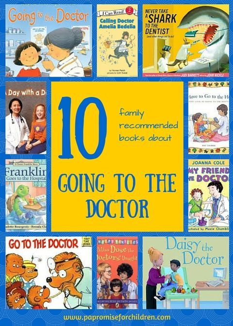 Going to the doctor's can be scary! Make it easier with 10 family recommended books about going to the doctor | PA's Promise for Children