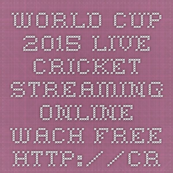 World Cup 2015 Live Cricket Streaming Online Wach Free  http://crictime.li/  #livecricket #WorldCup2015