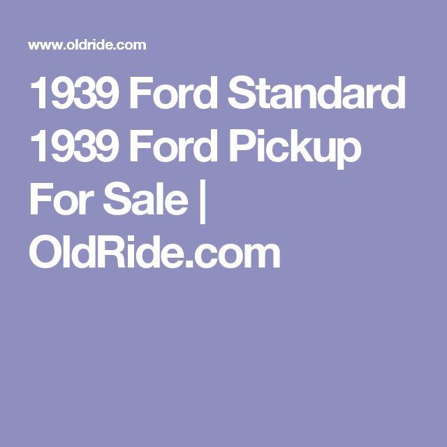 1939 Ford Standard 1939 Ford Pickup For Sale | OldRide.com