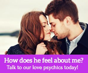 Do you want to know how your partner feels about you?  Are you having troubles in your current relationship?  Want to know if his/her feelings will change?  Our Love Psychics can guide you to understand the one you love, his/her feelings and intentions.