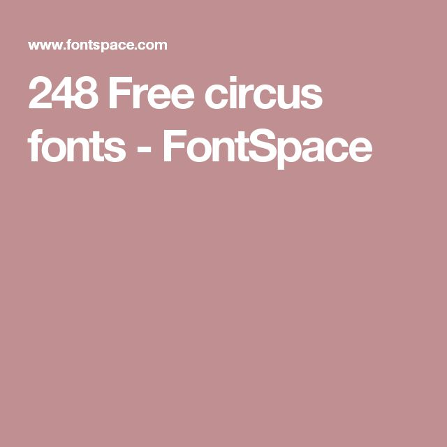 248 Free circus fonts - FontSpace