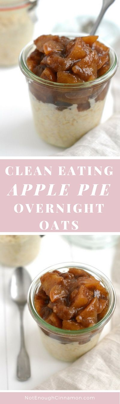Clean Eating Apple Pie Overnight Oats - An amazing breakfast that tastes like dessert! #glutenfree #vegan - Click here to see the recipe on NotEnoughCinnamon.com
