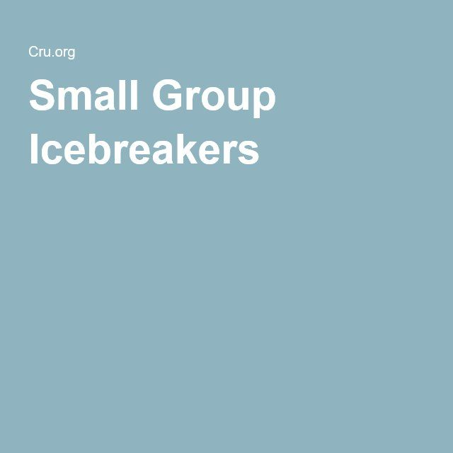 Small Group Icebreakers                                                                                                                                                                                 More