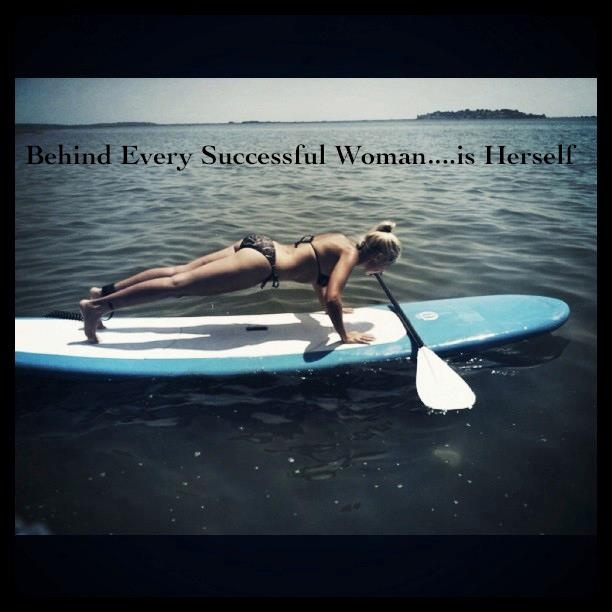 Behind Every Successful Woman...is Herself