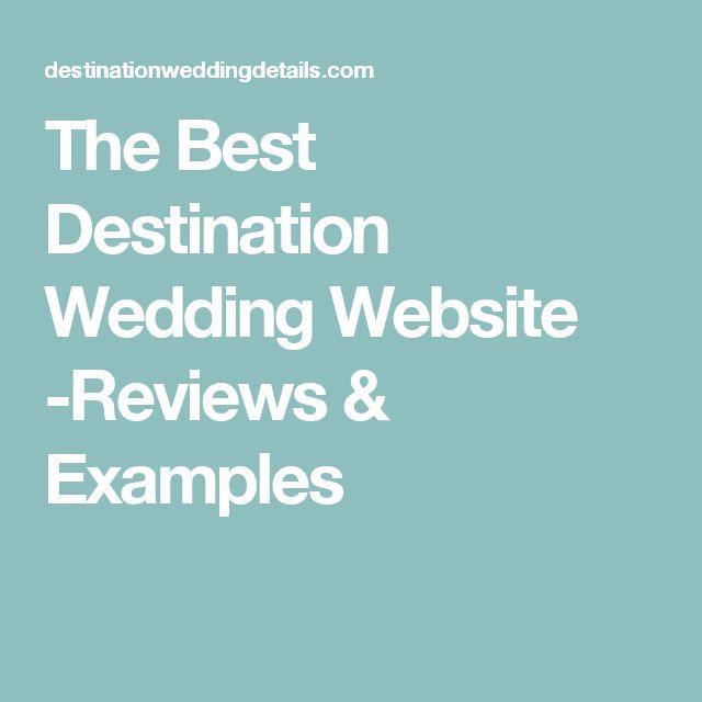 The Best Destination Wedding Website -Reviews & Examples