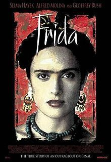 Frida is a 2002 Miramax/Ventanarosa biographical film which depicts the professional and private life of the surrealist Mexican painter Frida Kahlo.  The movie was adapted by Clancy Sigal, Diane Lake, Gregory Nava, Anna Thomas and Edward Norton (uncredited) from the book Frida: A Biography of Frida Kahlo by Hayden Herrera. It was directed by Julie Taymor.Film, Salma Hayek, Frida 2002, Mexicans Painters, Private Life, Frida Kahlo, Fav Flicks, Favorite Movie, Watches