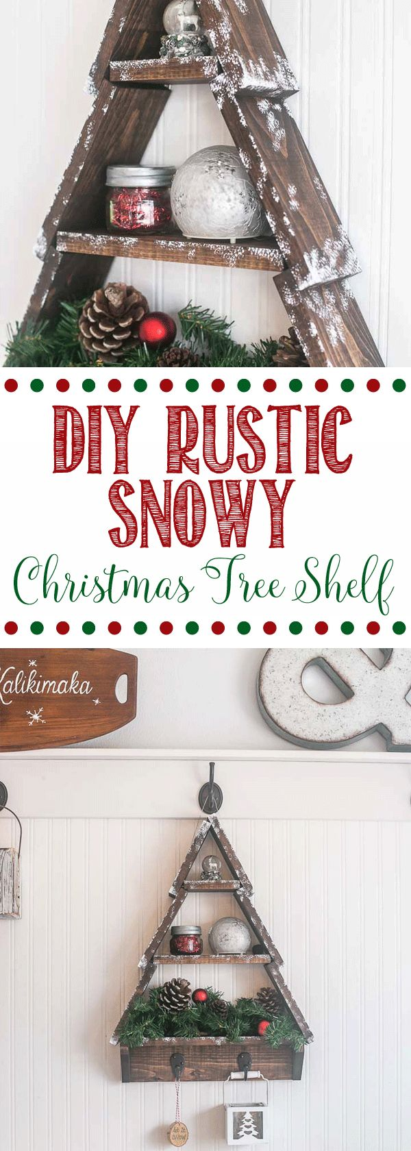 DIY Snowy Rustic Christmas Tree Shelf -- This is a great little wood working project that I know I am definitely going to LOVE this year. I love all things DIY and projects for the holidays are so great to bring a little bit of cheer to your home decor!